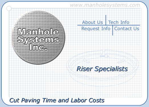 Manhole Systems, Inc. - Riser Ring Specialists